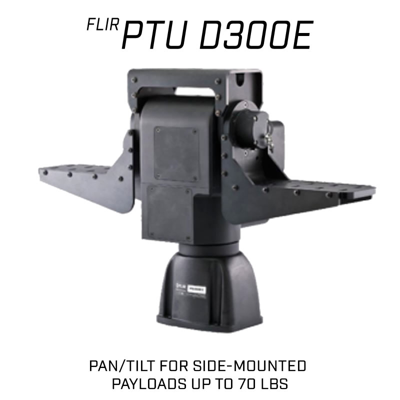 FLIR D300 E Series Pan-Tilt for Side-Mounted payloads up to 70 lbs.